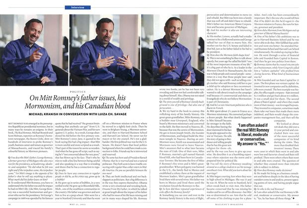 Article Preview: On Mitt Romney's father issues, his Mormonism, and his Canadian blood, MAY 21,2012 2012 | Maclean's