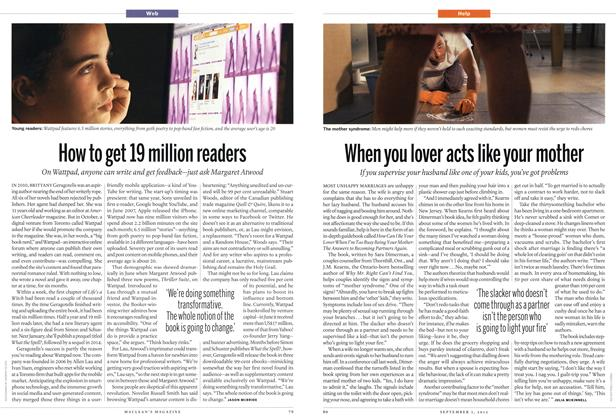 Article Preview: How to get 19 million readers, SEPT. 3, 2012 2012 | Maclean's