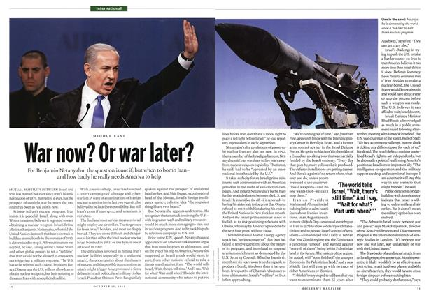 Article Preview: War now? Or war later?, October 2012 | Maclean's