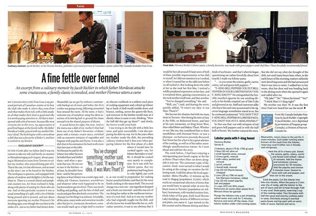Article Preview: A fine fettle over fennel, October 2012 | Maclean's