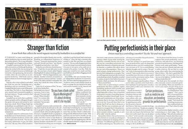 Article Preview: Putting perfectionists in their place, DECEMBER 10 & 17, 2012 2012 | Maclean's
