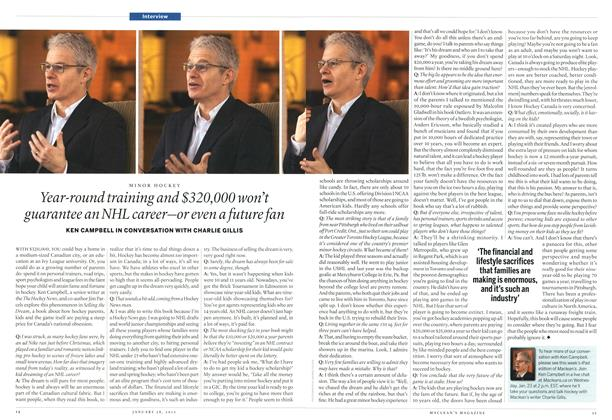 Article Preview: Year-round training and $320,000 won't guarantee an NHL career—or even a future fan, January 2013   Maclean's