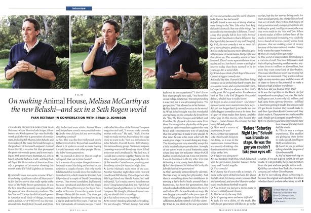 Article Preview: On making Animal House, Melissa McCarthy as the new Belushi—and sex in a Seth Rogen world, July 2013 | Maclean's
