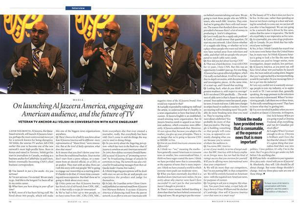 Article Preview: On launching Al Jazeera America, engaging an American audience, and the future of TV, August 2013 | Maclean's