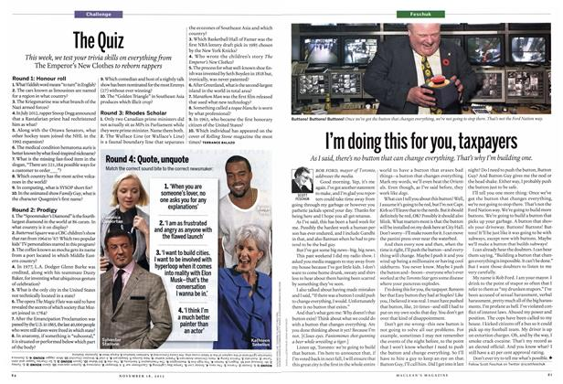 Article Preview: I'm doing this for you, taxpayers, November 2013 | Maclean's