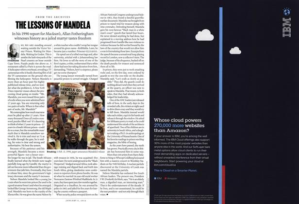 Article Preview: THE LESSONS OF MANDELA, DECEMBER 30, 2013 & JANUARY 6, 2014 2013 | Maclean's