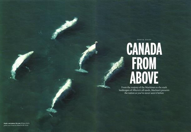 Article Preview: CANADA FROM ABOVE, July 2014 | Maclean's