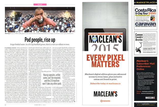 Article Preview: Pod people, rise up, February 2015 | Maclean's