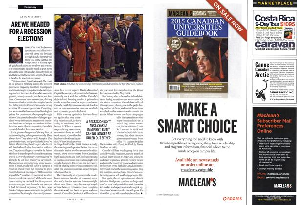 Article Preview: ARE WE HEADED FOR A RECESSION ELECTION?, April 2015   Maclean's