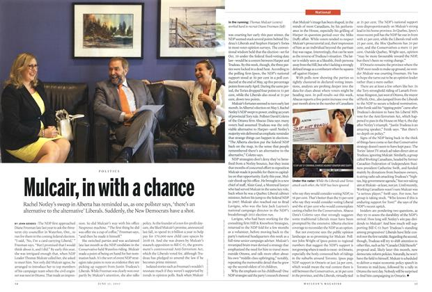 Article Preview: Mulcair, in with a chance, June 2015 | Maclean's