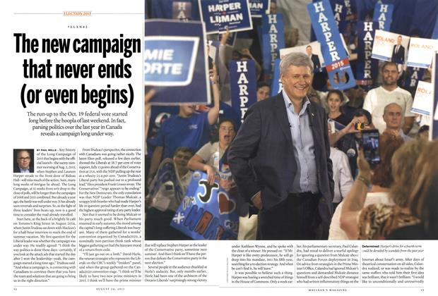 Article Preview: The new campaign that never ends (or even begins), August 2015 | Maclean's
