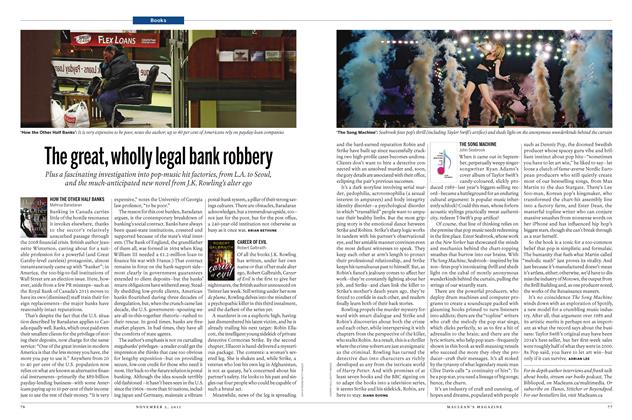 Article Preview: The great, wholly legal bank robbery, November 2015 | Maclean's