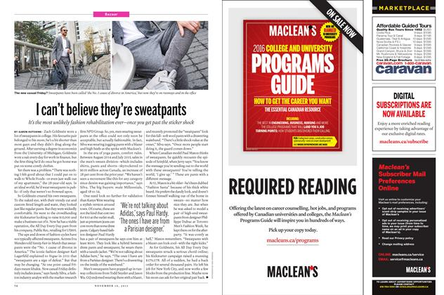 Article Preview: I can't believe they're sweatpants, November 16 2015 | Maclean's