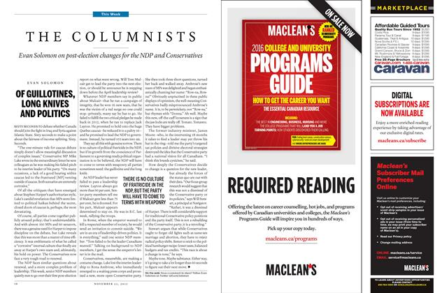 Article Preview: OF GUILLOTINES, LONG KNIVES AND POLITICS, November 23 2015 | Maclean's