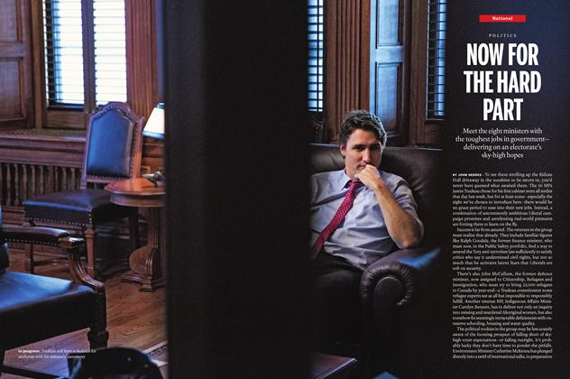 Article Preview: NOW FOR THE HARD PART, November 23 2015 | Maclean's