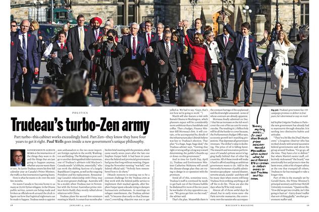 Article Preview: Trudeau's turbo-Zen army, JANUARY 4 2015 | Maclean's