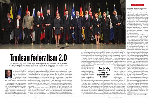 Article Preview: Trudeau federalism 2.0, March 7 2016 | Maclean's