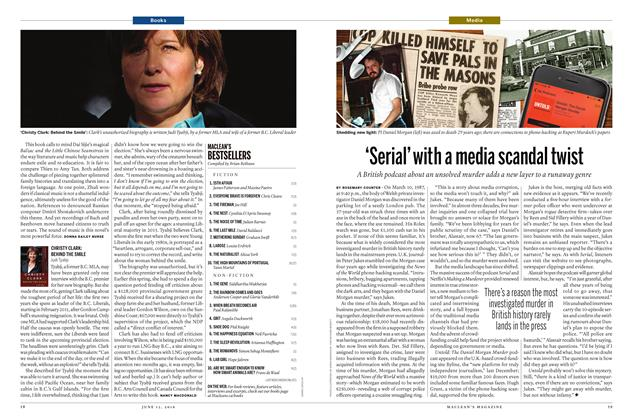 Article Preview: 'Serial'with a media scandal twist, June 13 2016 | Maclean's