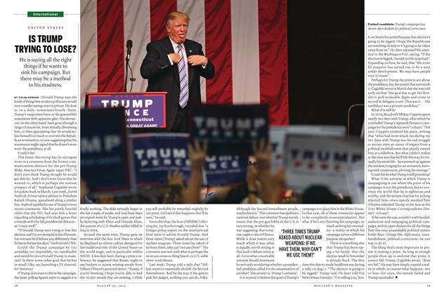 Article Preview: IS TRUMP TRYING TO LOSE?, August 29 2016 | Maclean's