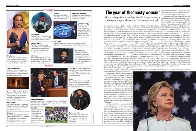 Article Preview: The year of the 'nasty woman', DECEMBER 12 2016 | Maclean's