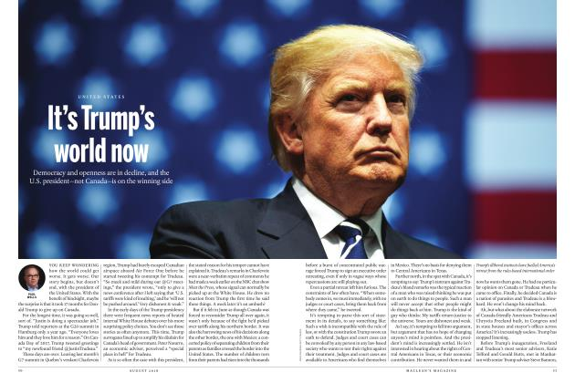 Article Preview: It's Trump's world now, AUGUST 2018 | Maclean's