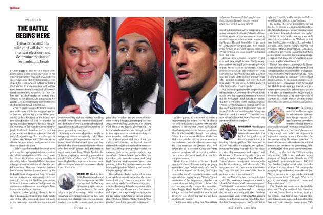 Article Preview: THE BATTLE BEGINS HERE, OCTOBER 2018 | Maclean's