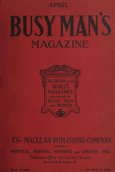 Issue: - April 1908 | Maclean's