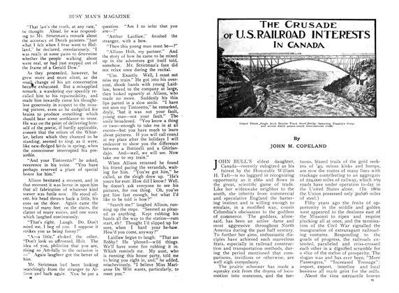 THE CRUSADE OF U. S. RAILROAD INTERESTS IN CANADA