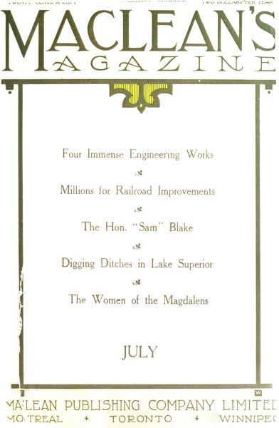 Issue: - JUIY 1911 | Maclean's