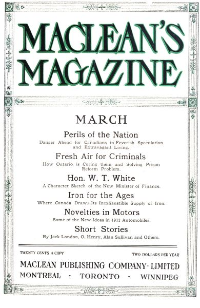 Issue: - March 1912 | Maclean's