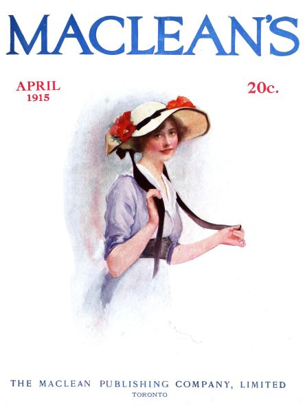 Issue: - April 1915 | Maclean's