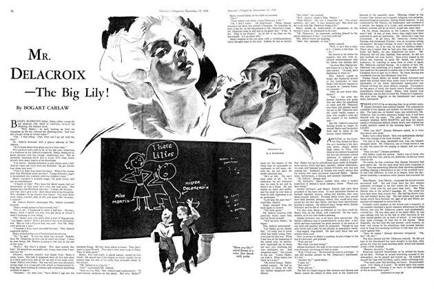 MR. DELACROIX —The Big Lily!