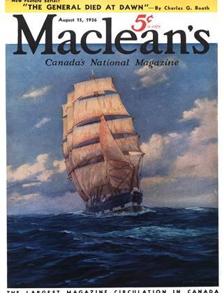 AUGUST 15, 1936 | Maclean's