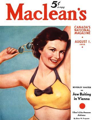 AUGUST 1. 1938 | Maclean's