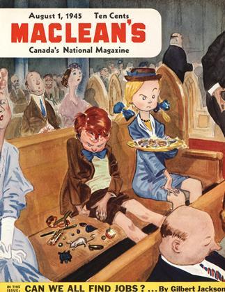 AUGUST 1, 1945 | Maclean's