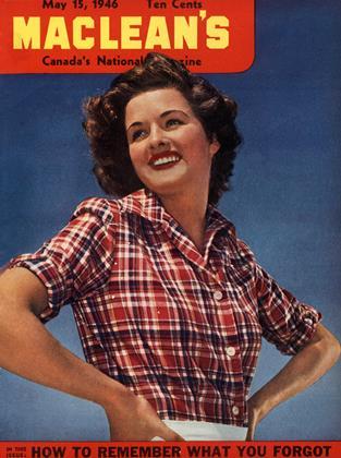 May 15, 1946 | Maclean's