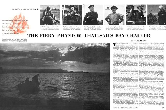 THE FIERY PHANTOM THAT SAILS BAY CHALEUR