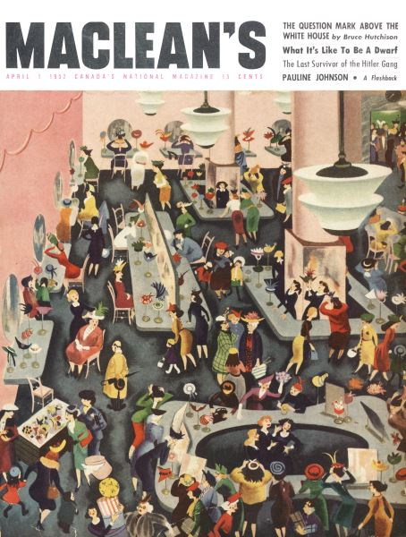Issue: - April 1952   Maclean's