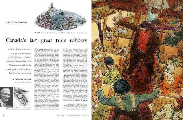 Canada's last great train robbery | Maclean's | FEBRUARY 15 1958