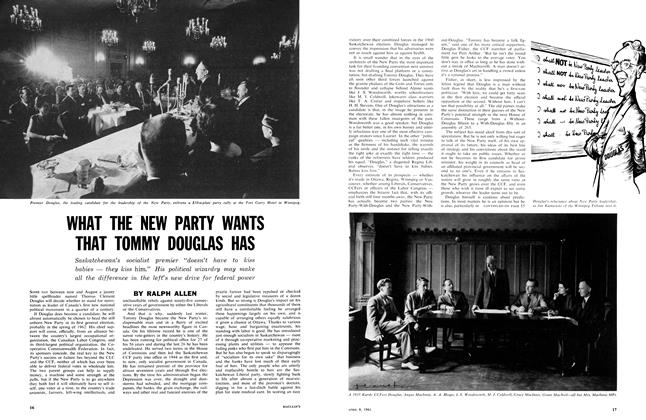 WHAT THE NEW PARTY WANTS THAT TOMMY DOUGLAS HAS