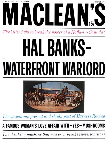 Issue: - May 1963   Maclean's