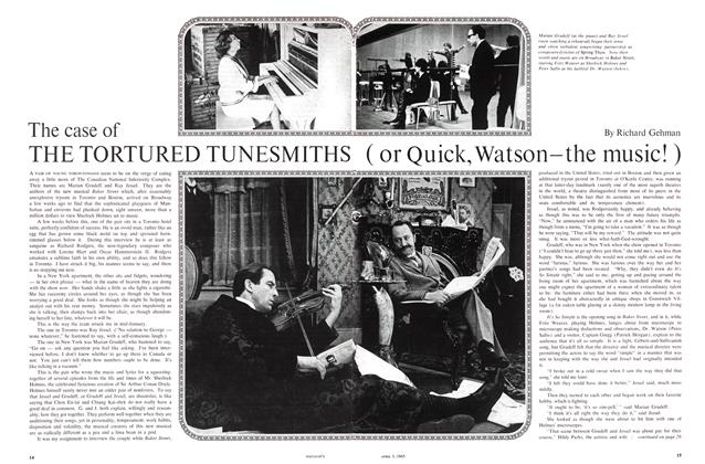 The case of THE TORTURED TUNESMITHS (or Quick,Watson—the music!)