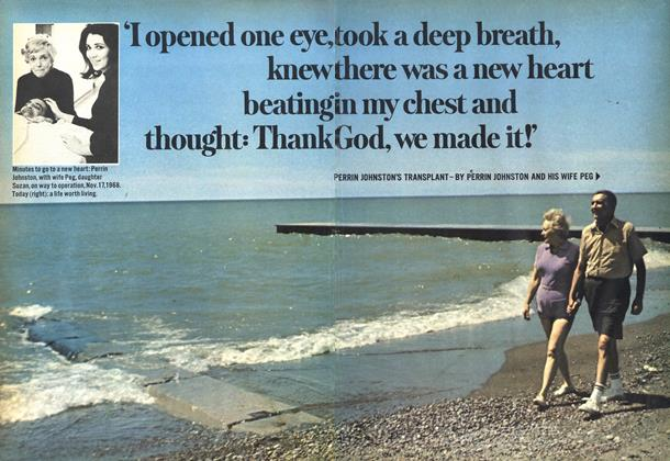 'I opened one eye, took a deep breath, knew there was a new heart beating in my chest and thought: Thank God, we made it!'