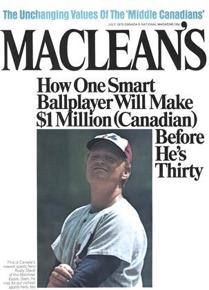 JULY 1970 | Maclean's