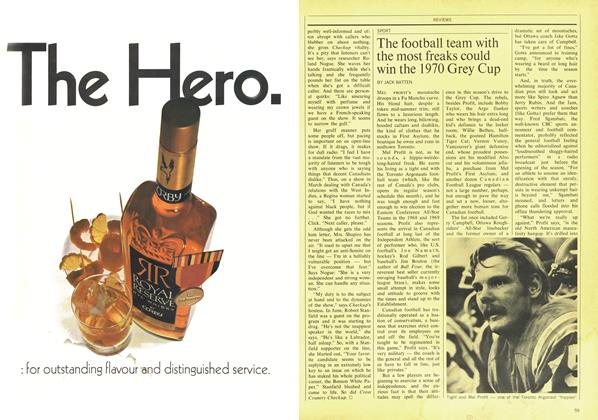 The football team with the most freaks could win the 1970 Grey Cup