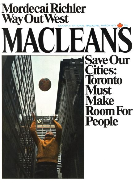 Issue: - March 1971 | Maclean's