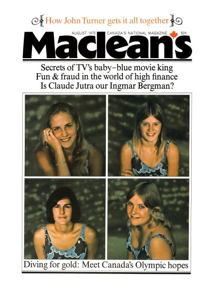 Issue: - August 1973 | Maclean's