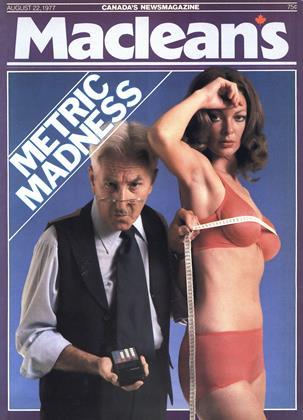 AUGUST 22, 1977 | Maclean's