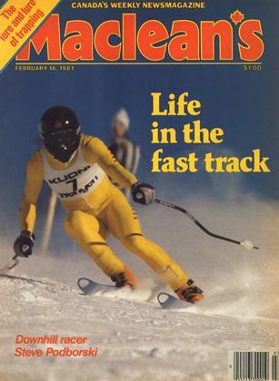 FEBRUARY 16, 1981 | Maclean's