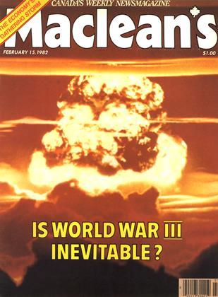 FEBRUARY 15, 1982 | Maclean's